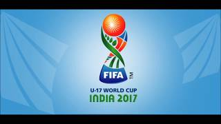 FIFA U 17 World Cup 2017 India Official Theme Song