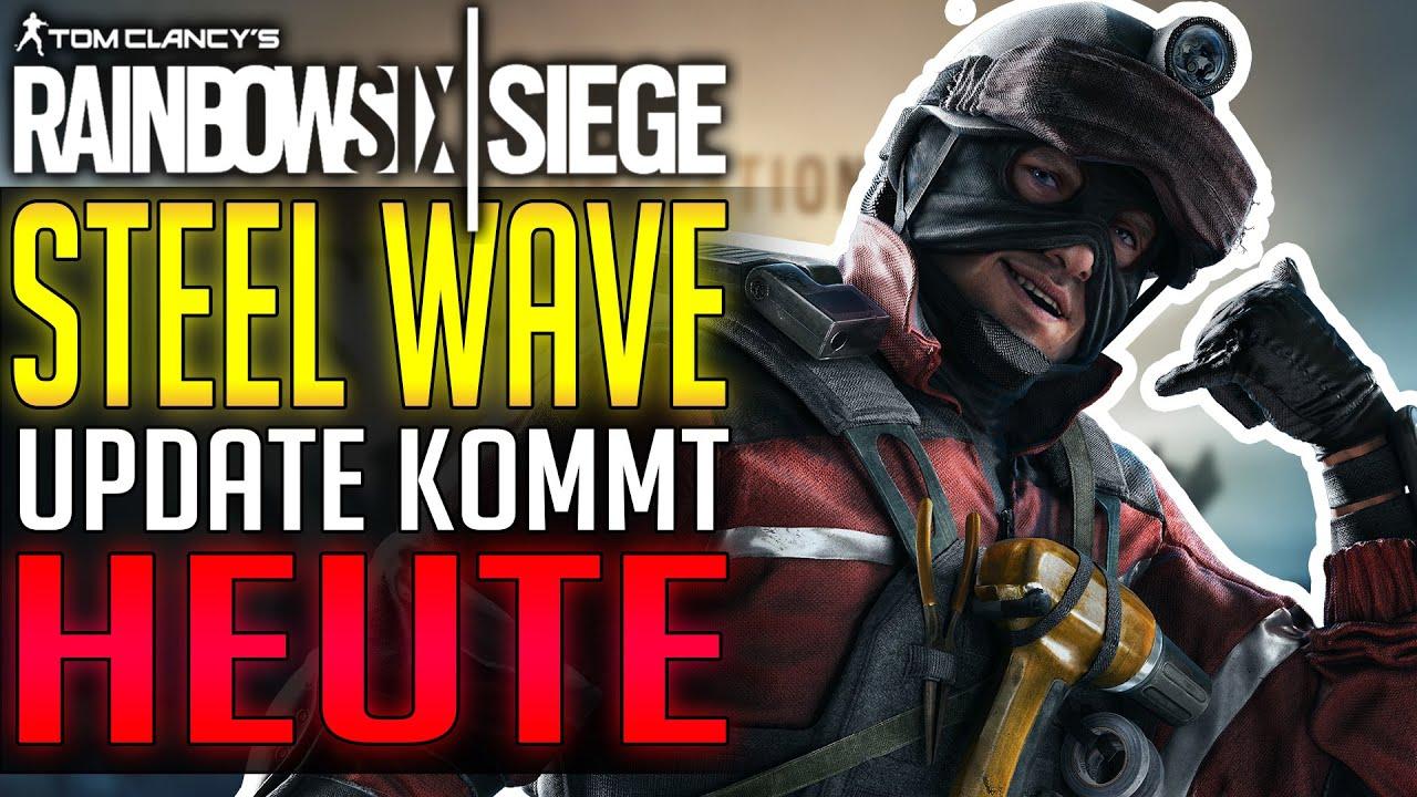 STEEL WAVE KOMMT | ALLE INFOS | Rainbow Six Siege