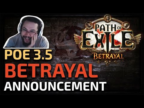 Path of Exile BETRAYAL - POE's BIGGEST League yet??