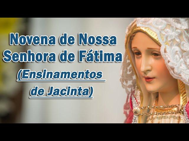 6 ensinamentos de SANTA JACINTA para você - NOVENA de Nossa Senhora de Fátima: (Sexto dia)