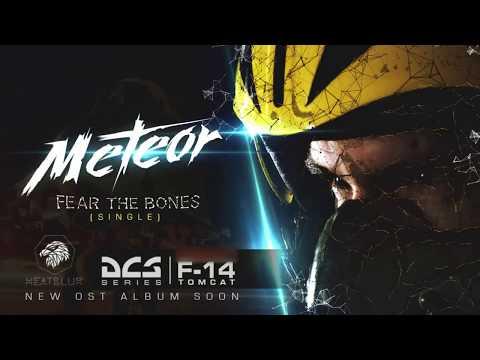 Meteor - Fear the Bones (Heatblur F-14 OST)