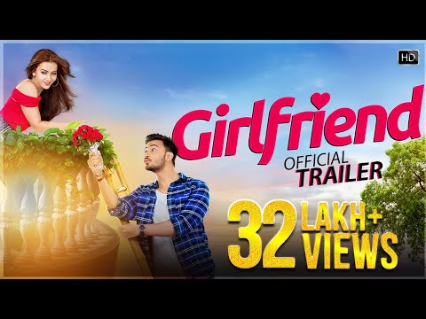 Girlfriend - Official Trailer