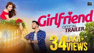 Girlfriend Official Trailer   Bonny   Koushani   Raja Chanda   Jeet Gannguli