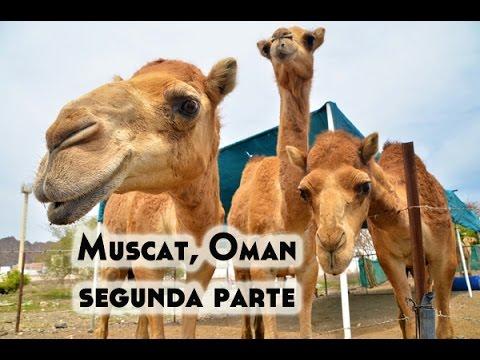 Muscat, Oman segunda parte