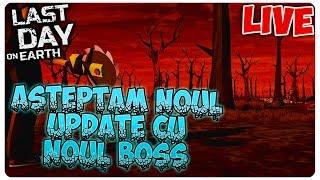 Asteptam noul UPDATE   Last Day on Earth [LIVE#79]