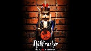 NutKracker [@TheFreeStyleFam X @IAMThaKRacken]