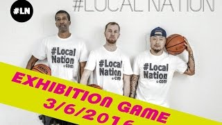 ストリートボール!Team #Local Nation Exhibition-game 3/6/2016