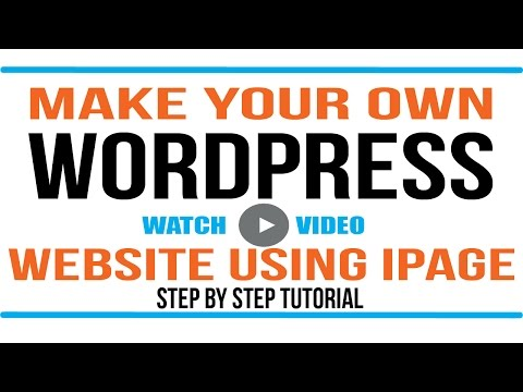 WordPress Tutorial: Making a Wordpress Website with ipage