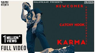 CATCHY HOOK (FULL VIDEO) | KARMA | DEEP KALSI | KALAMKAAR