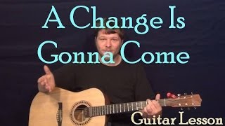 A Change is Gonna Come (Sam Cooke) Easy Guitar Lesson How to Play Tutorial