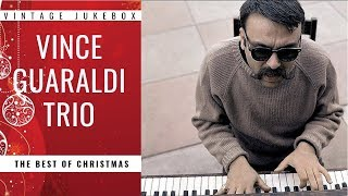 Vince Guaraldi Trio - The Best of Christmas (FULL ALBUM - CHRISTMAS SONGS)