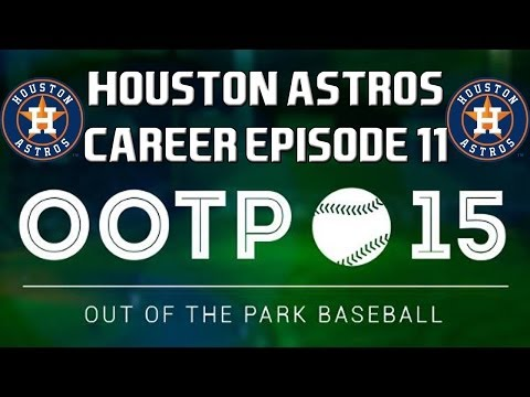 Out of the Park Baseball (OOTP) 15: Houston Astros Career - A Steal of a Deal [EP11]