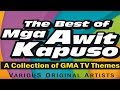 Download Mga Awit Kapuso : A Collection of GMA TV Themes MP3 song and Music Video