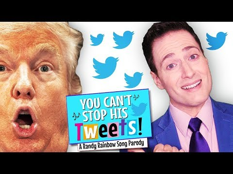 YOU CAN'T STOP HIS TWEETS! A Randy Rainbow Song Parody