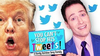 Baixar YOU CAN'T STOP HIS TWEETS! A Randy Rainbow Song Parody