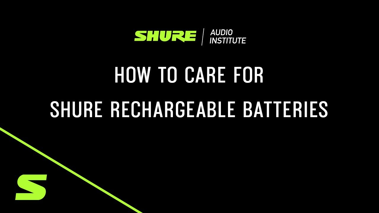 Shure Webinar: How to Care for Shure Rechargeable Batteries