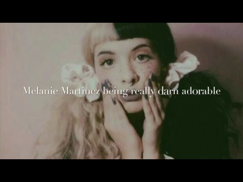 Melanie Martinez being really darn adorable
