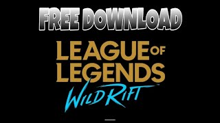 How To Download And Install League Of Legends Wild Rift Apk Obb Herunterladen
