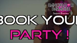 Dancefloor Paradise by Benjamin Braxton summer tour 2012 - Bahia new single on fun radio
