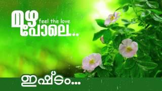 Ishtam.. | New Malayalam Album Song | Mazha Pole [ 2015 ]