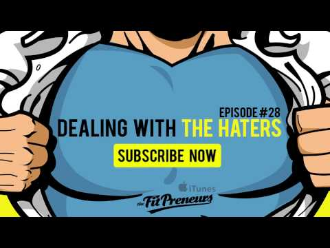 Fitness Business Tips #28 - Dealing With The Haters