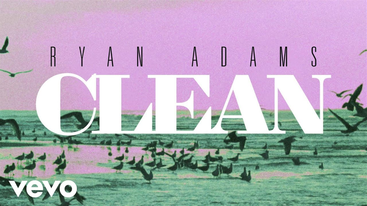 ryan-adams-clean-from-1989-audio-ryanadamsvevo