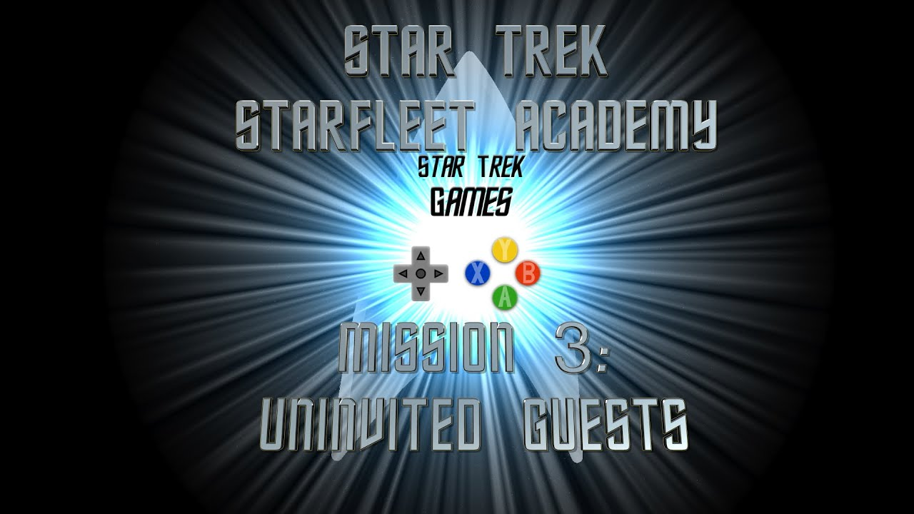 Star Trek Starfleet Academy Mission 3: Uninvited Guests