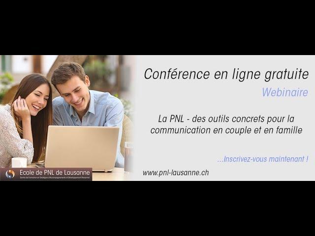 PNL : des outils concrets pour la communication en couple et en famille.