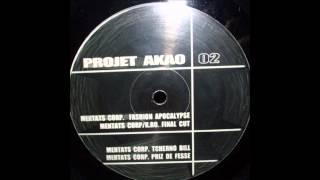 Mentats Corp & K.RO. -Final Cut- (Projet Akao 002)