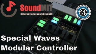 SoundMit 2019: Special Waves - Modular Controller