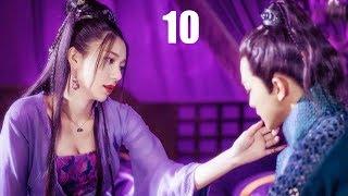 Loạn Thế Hồng Nhan - Tập 10 | Phim Bộ Cổ Trang Trung Quốc Mới Nhất 2019 - Thuyết Minh