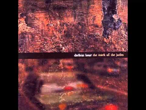 Darkest Hour - The Mark Of Judas [Album] (2000)