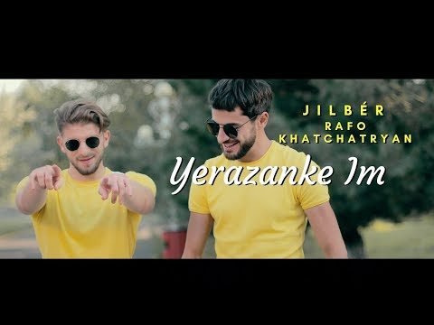 Jilbér & Rafo Khachatryan - YERAZANKE IM (Official Video)