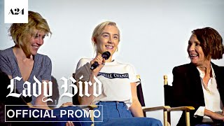 Lady Bird | Cast Q&A | Official Promo HD | A24