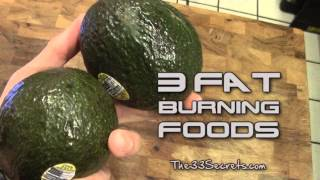 TOP 3 FAT BURNING FOODS - FAT LOSS | BURN FAT AND BUILD LEAN MUSCLE