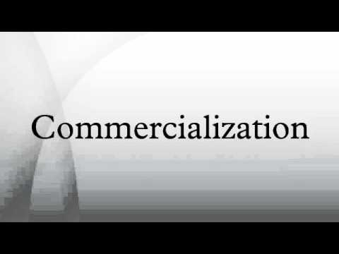 Commercialization - YouTube