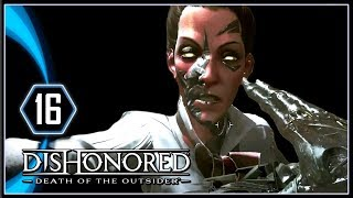 Dishonored Death of the Outsider Gameplay PS4 - Eye of the Dead God [Part 16]