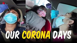 OUR CORONA DAYS, SYMPTOMS, COVID-19 TEST, EXPERIENCE FROM COVID POSITIVE | Vlog #138