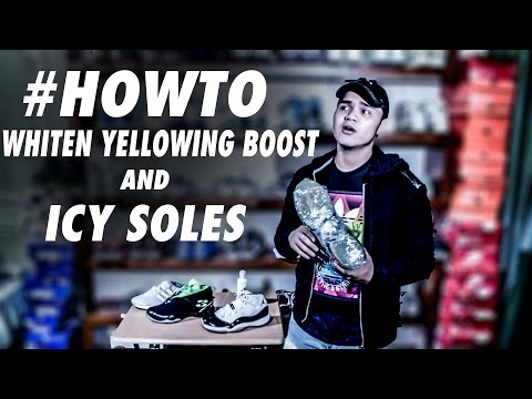 #HOWTO RESTORE YELLOWING BOOST AND ICY SOLES | PHILIPPINES