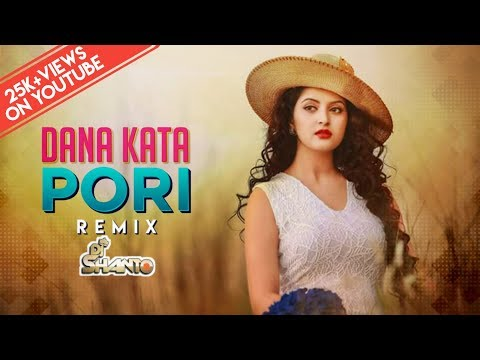 Dana Kata Pori (RemiX) - DJ SHANTO || Akn Visual || Bangla Most Wanted Song || The Dutch King Of BD