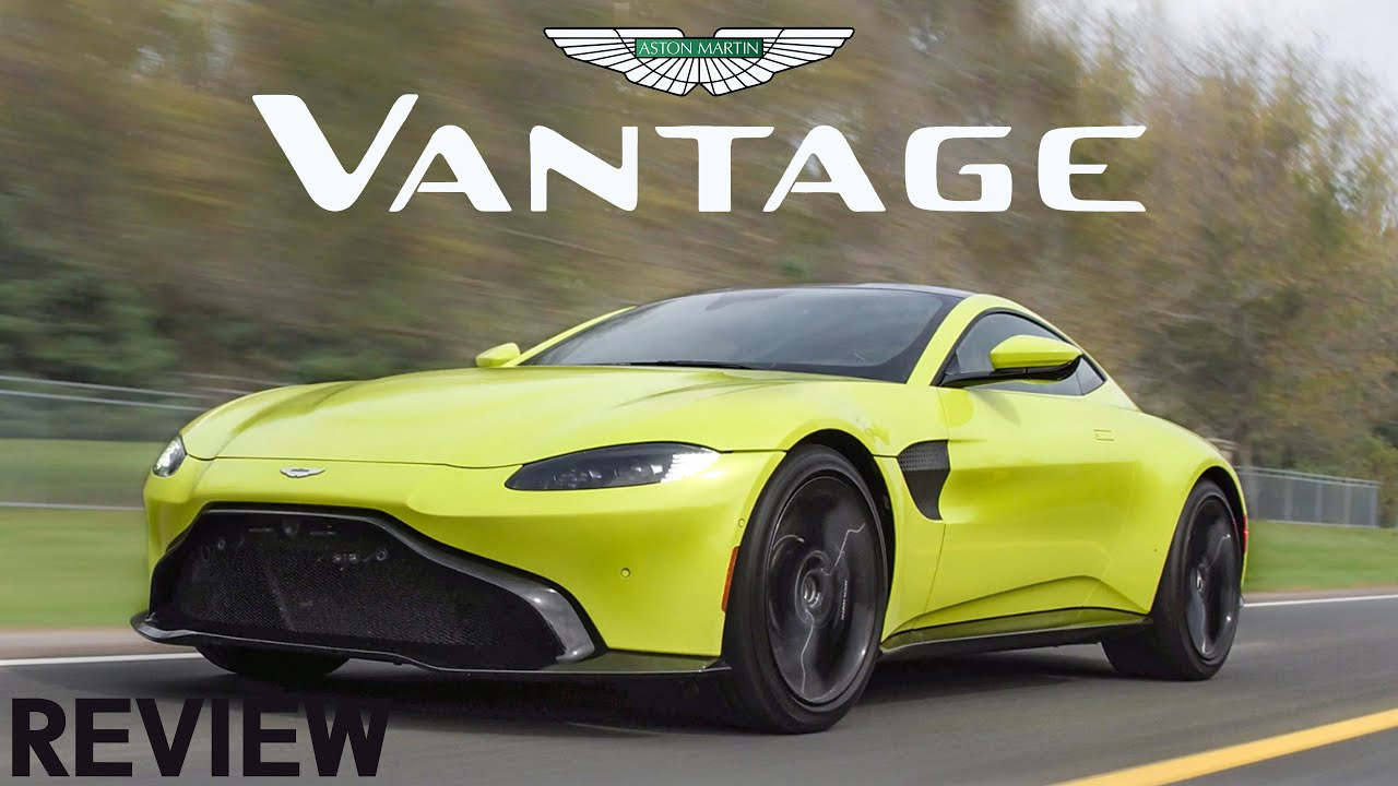 2019 Aston Martin Vantage Review Fast Loud And Green Youtube