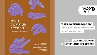 """VYP –  Exposition """" D'un Commun Accord"""""""