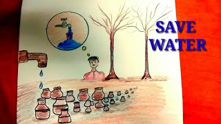 How to draw save water save life save future    Step by step.