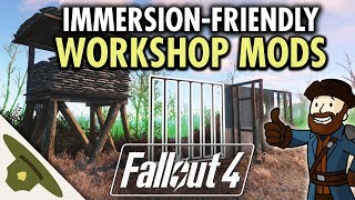 The best immersion-friendly WORKSHOP MODS for Fallout 4 - 2018 Edition!
