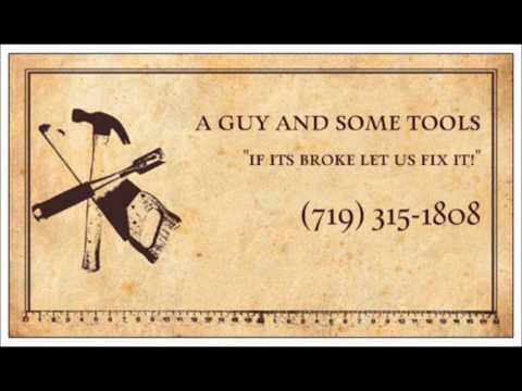 A Guy and Some Tools Handyman Services - Canon City, Colorado