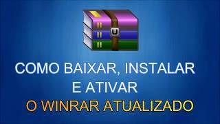 Como Baixar, Instalar e Ativar o WinRAR Atualizado