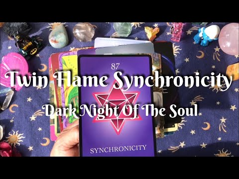 Twin Flame Synchronicity & Musical Oracle / Dark Night Of The Soul