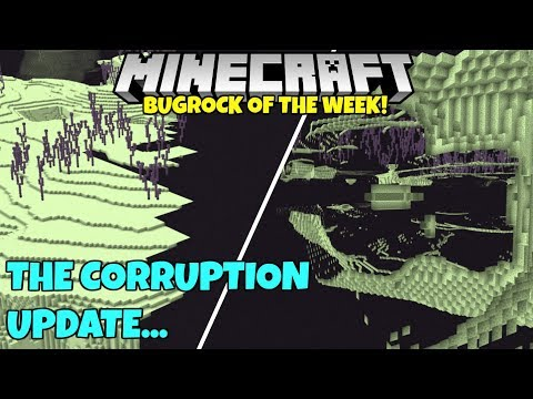 Bugrock Of The Week 13: The Corruption Update (Part 1) Minecraft Bedrock Edition