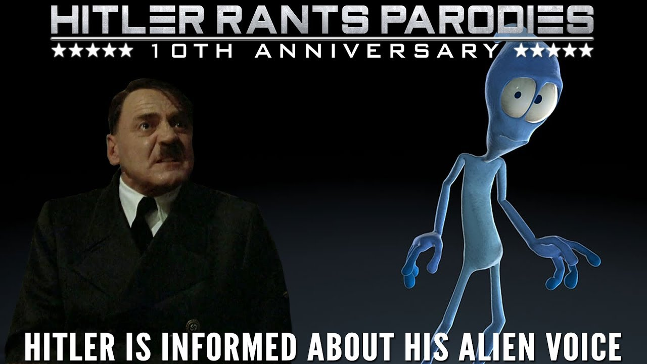 Hitler is informed about his alien voice
