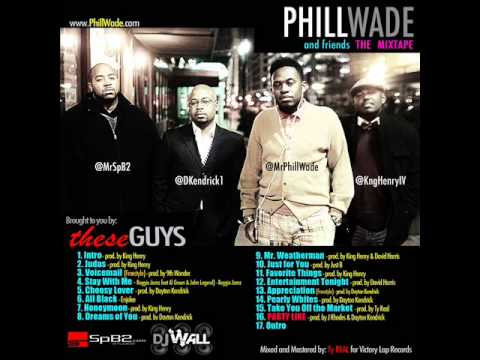 Phill Wade feat. Ty Real - Take You Off The Market